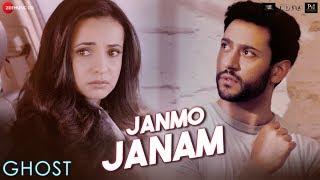 Janmo Janam - Ghost | Vikram B | Sanaya I, Shivam B | Yasser Desai |Nayeem Shabir,Shakeel A| 18 Oct