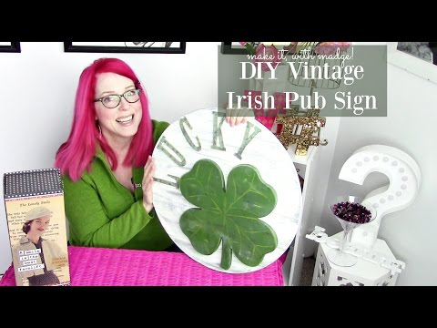Learn How to Make a Vintage Inspired Irish Pub Sign