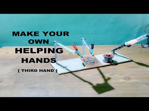 How to make Third Hand tool  [ Helping Hands ]