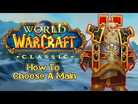 How to Choose A Main | Classic WoW