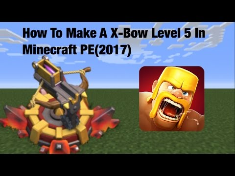 How To Make A X-Bow Level 5 In Minecraft PE(2017)(Not Working! Working one uploads tomorrow!)