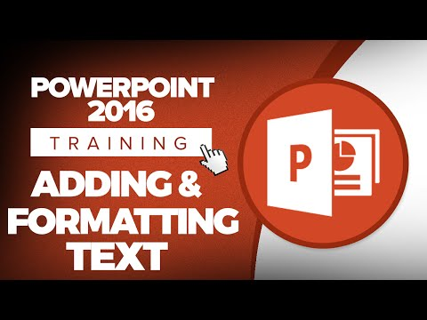 How to Add and Format Text in Microsoft PowerPoint 2016