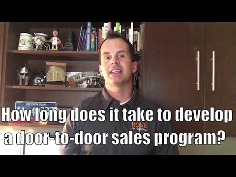 How long does it take to develop a door-to-door sales program?
