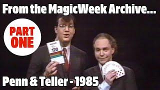 Penn and Teller Go Public - Magicians - 1985 - MagicWeek.co.uk