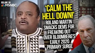 'Calm The Hell Down': Roland Smacks Dems For Freaking Out Over Bloomberg's Early 2020 Primary Surge