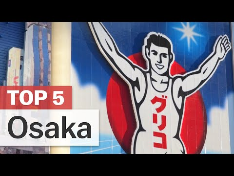 Top 5 Things to do in Osaka | japan-guide.com