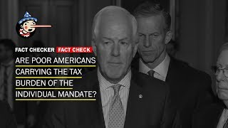 Fact Check: Are poor Americans carrying the tax burden of the individual mandate?