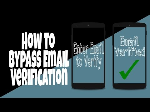 How to Bypass Email Verification