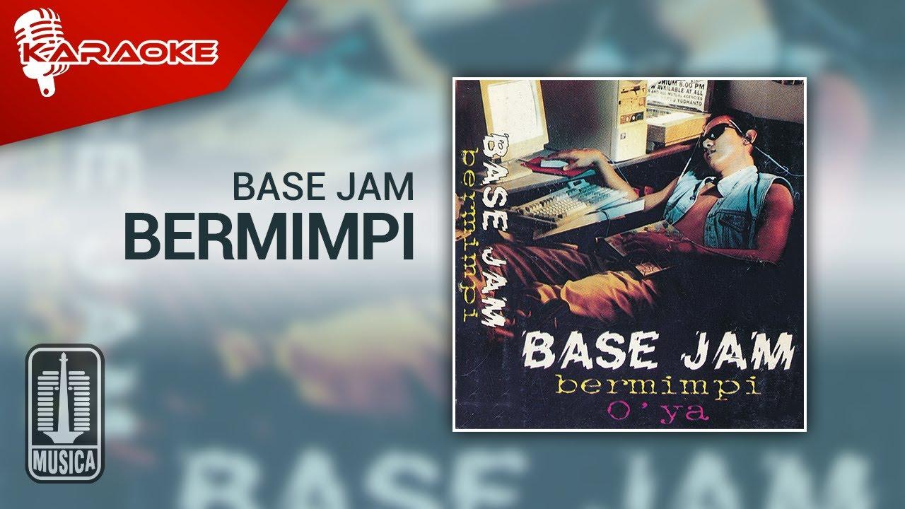 Download Base Jam - Bermimpi (Official Karaoke Video) MP3 Gratis