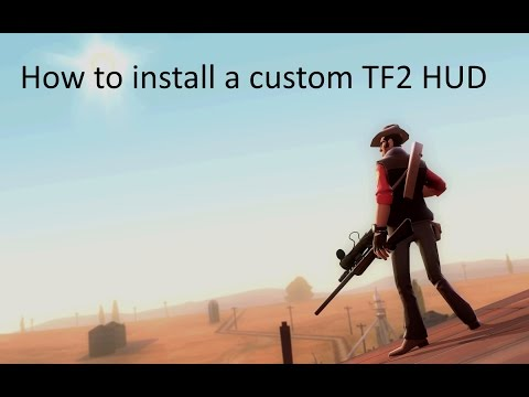 Team Fortress 2: How to install a custom HUD (2017)