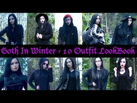 GOTH IN WINTER || 10 Outfit Lookbook