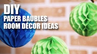 How to make DIY Paper Baubles
