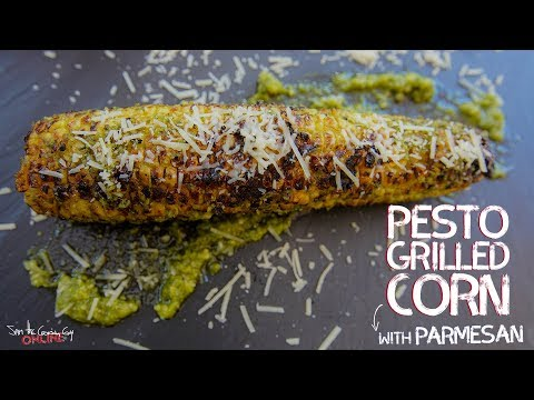 Grilled Corn on the Cob Upgrade: Pesto Parmesan | SAM THE COOKING GUY