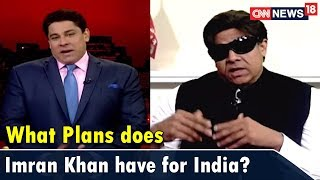 What Plans does Imran Khan have for India Once He Becomes PM? | CNN News18