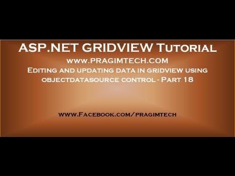 Editing and updating data in gridview using objectdatasource control - Part 18