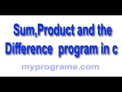 Write a c program that prints sum, product.