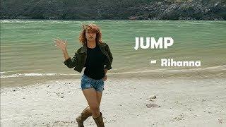 Jump - Rihanna | Freestyle Dance Video | Tanya Chamoli