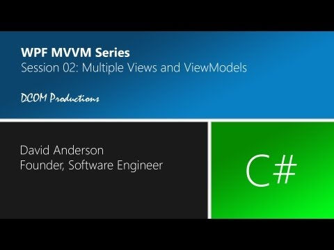 MVVM Session 02 - Multiple Views and ViewModels
