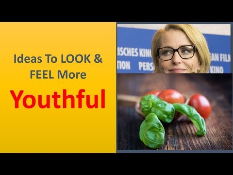 Ideas To LOOK & FEEL More youthful.|Consume A Plant Wealthy Diet.