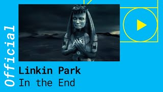 Linkin Park – In The End [Official Video]