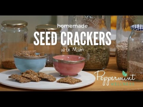 My Homemade Seed Crackers with Mum