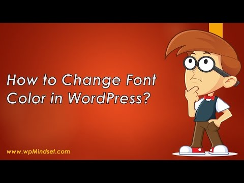 How to Change Font Color in WordPress?