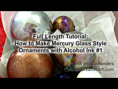 Fabulous Mercury Glass Style Ornament with Alcohol Inks- fast and easy / Full Length Tutorial