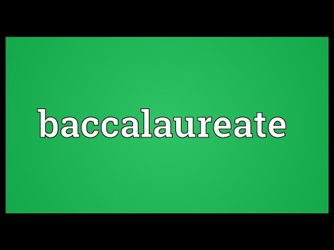 Baccalaureate Meaning