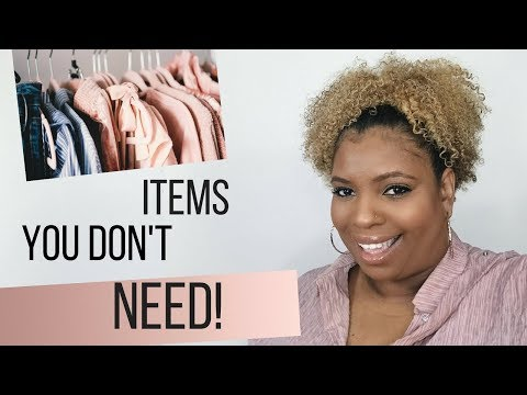 5 Things You Don't Need In Your Closet