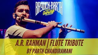 A.R. Rahman | Flute Tribute by Parth Chandiramani | Bryden-Parth Live In Concert