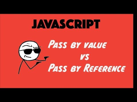 Javascript pass by Value vs pass by Reference tutorial