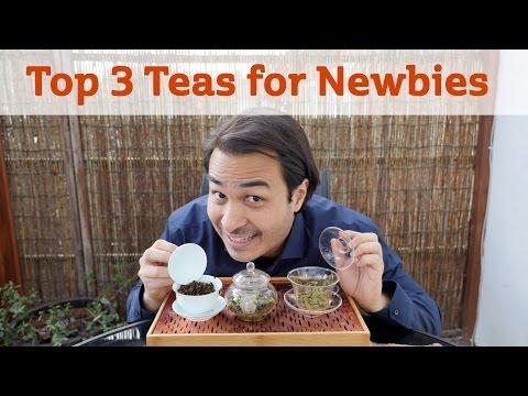 Top 3 Teas for Newbies