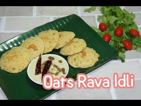Oats Rava Idli | Instant Healthy Breakfast Recipe by Priyanka Rattawa