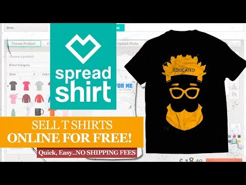 Spreadshirt | How to DESIGN and SELL Your T Shirt Online FREE