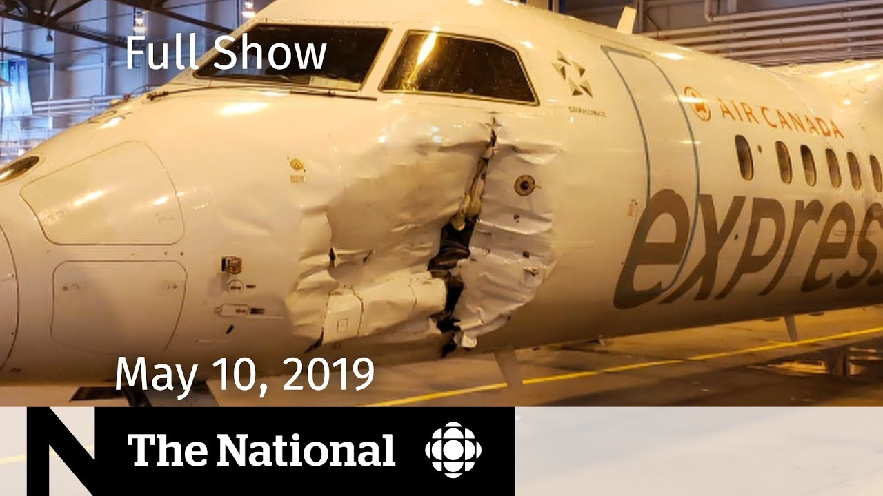 The National for May 10, 2019 — Jobs Growth, U.S.-China Trade, Airport Collision