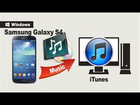 How to Transfer Music from Galaxy S4 to iTunes, Sync Samsung S4 Songs to iTunes for Backup?