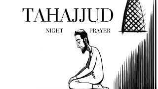 The Importance of Islamic Night Prayer (Tahajjud) & its Benefits in this World & Next... Salat