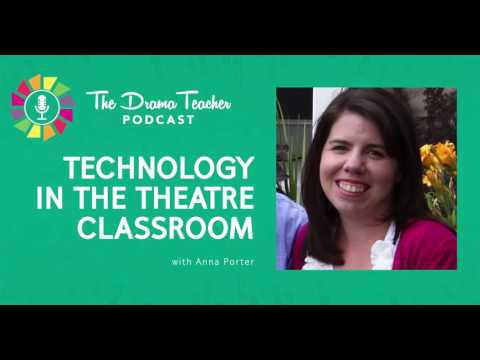 Technology in the theatre classroom