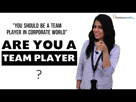 ARE YOU A TEAM PLAYER? INTERVIEW QUESTION