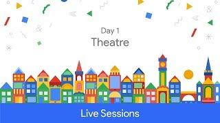 Google Developer Days Europe 2017 - Day 1 (Theatre)