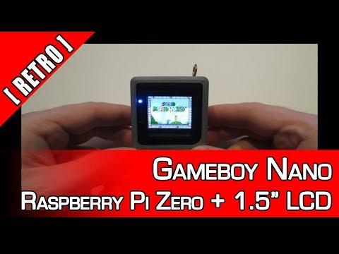 [Retro] GameBoy Nano - Raspberry Pi Zero + 1.5