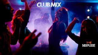 New Dance Music 2019 dj Club Mix (Mixplode 180)