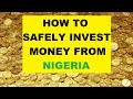 Investment Opportunities In Nigeria - How to Use Nigerian Money to Safely Invest In Gold And Bitcoin