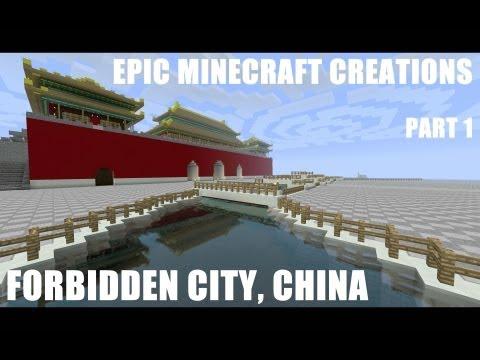Epic Minecraft Creations: Forbidden City, China Replica (Part 1)