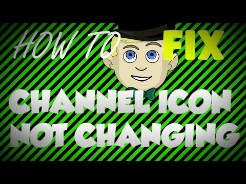 How To Fix Channel Icon Not Changing!!!