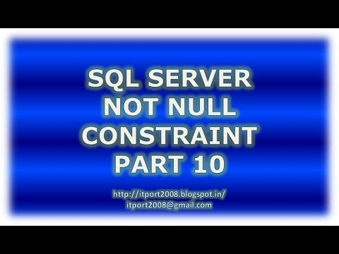 Create, Alter, Drop Not Null constraint in SQL Server - Part 10