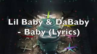 Lil Baby & DaBaby - Baby (Lyrics)