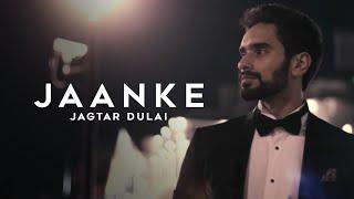 Jagtar Dulai | Jaanke | Lyan | Full Video | VIP Records