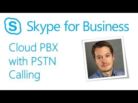 Skype Academy: Cloud PBX with PSTN Calling