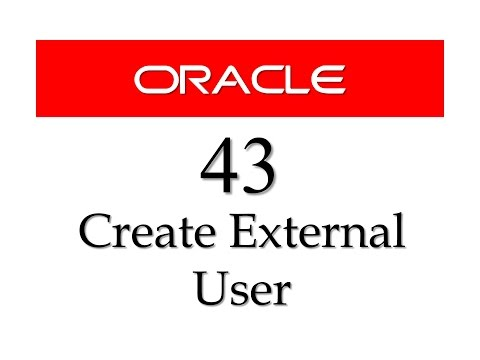 SQL tutorial 43: How to create an EXTERNAL USER in oracle database By Manish Sharma RebellionRider